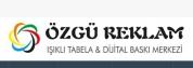 Özgü Reklam Tabela & Dijital Baskı